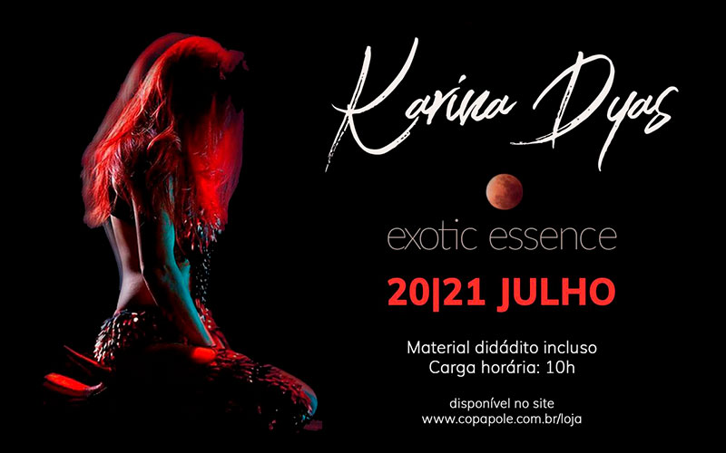 Exotic Essense com Karina Dyas